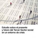 Estudio sobre el presente y futuro del Tercer Sector social en un entorno de crisis